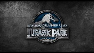 Jurassic Park (Jay30k Drumstep Remix) 1 Hour Version