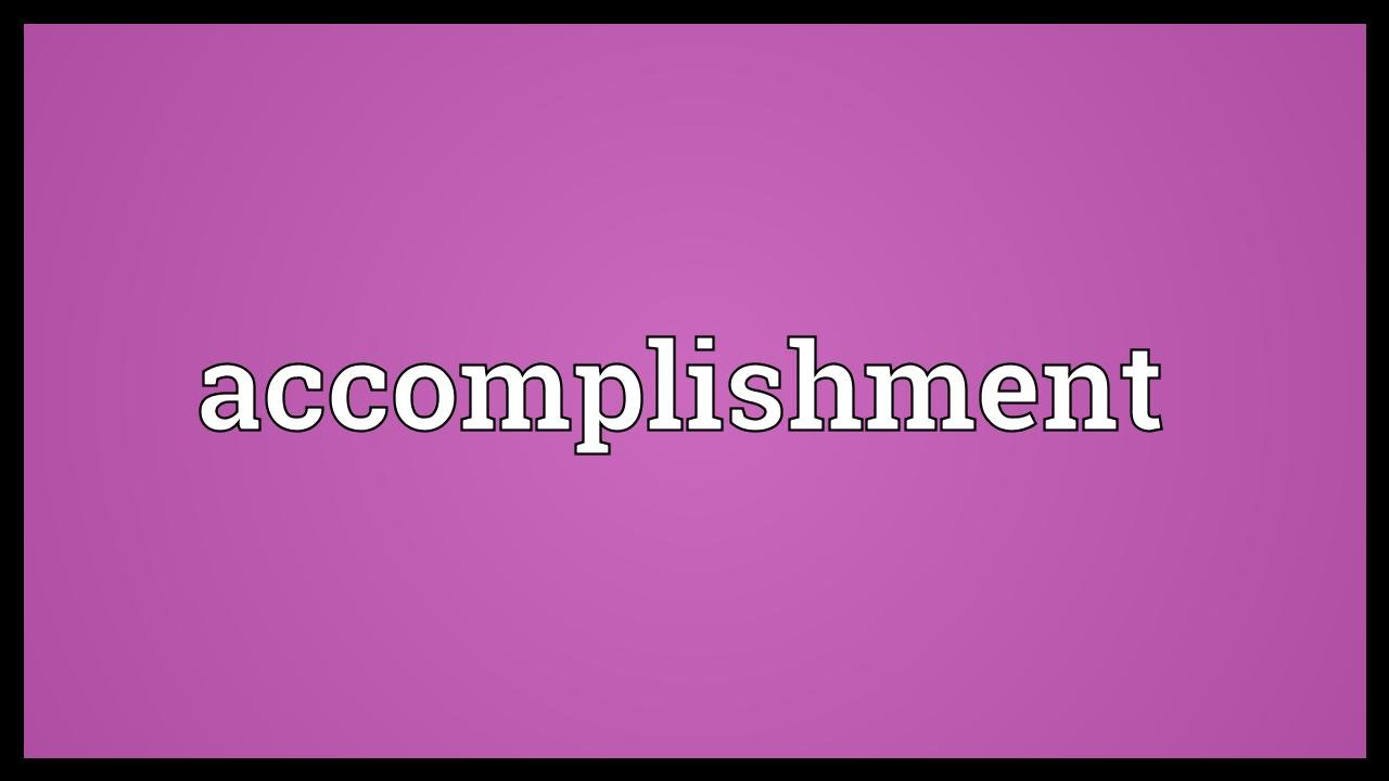 accomplishment meaning youtube