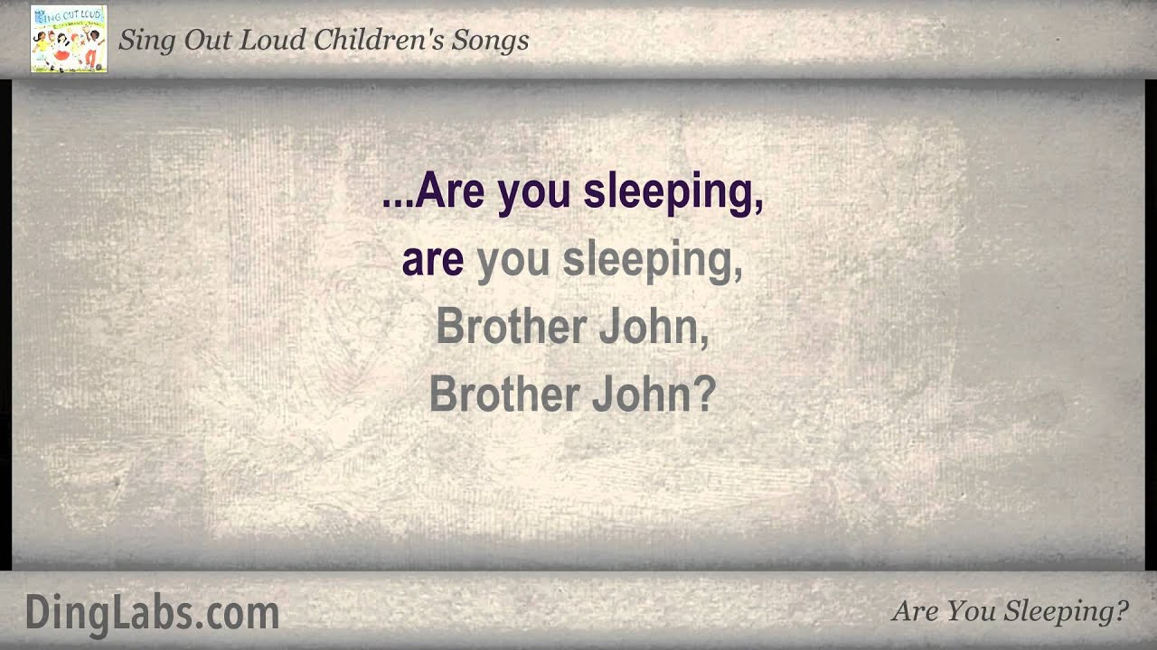 Are You Sleeping? - Sing Out Loud Children's Songs - with ... - photo#42