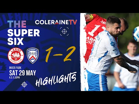 Larne Coleraine Goals And Highlights