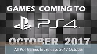 All PS4 Games coming October 2017 release