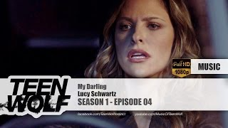 Lucy Schwartz - My Darling | Teen Wolf 1x04 Music [HD]