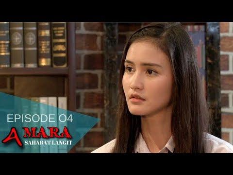 Amara Sahabat Langit - Episode 04 | Sinetron 2017