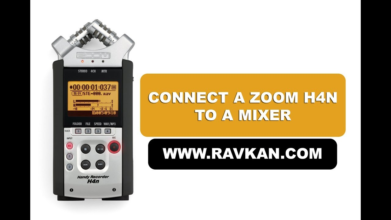 Connect a Zoom H4n to a Mixer - RavKan