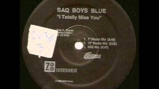 I totally miss you (NRG Mix) - Bad Boys Blue