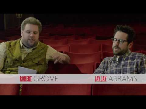 "Robert Grove's interview with ""JJ?"" Abrams..."