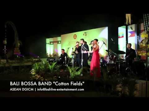 "BALI BOSSA BAND ""Cotton Fields"" at ASEAN DGICM 2016"