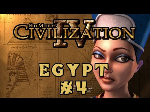 Civilization IV - Egyptian Specialist Economy! - Episode 4