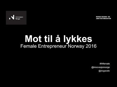 Mot til å lykkes: Female Entrepreneur
