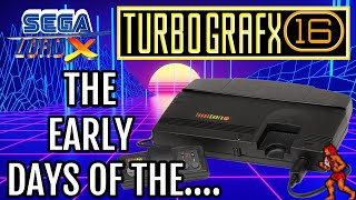 The Early Days oḟ the Turbografx 16