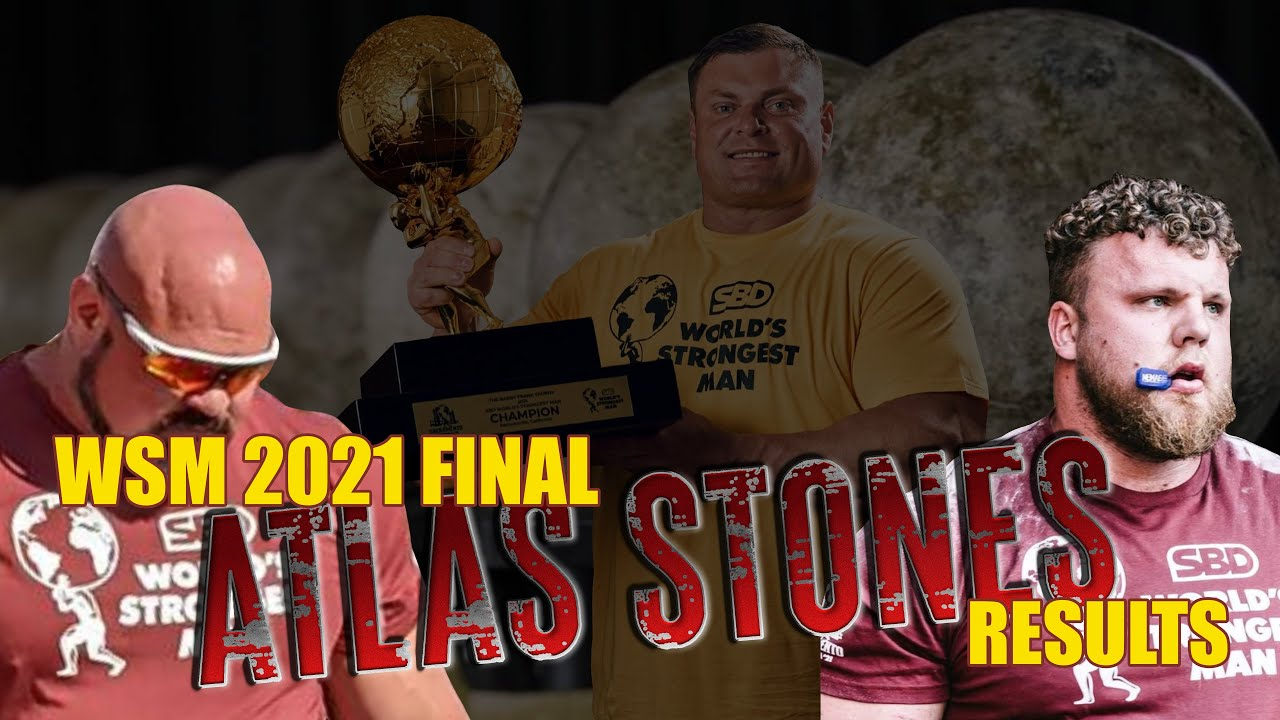 World's Strongest Man 2021 Final   Event 6 Results