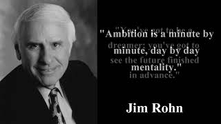 Jim Rohn: Ambition - How Desire Magnetize Success Abundance and wealth Law Of Success