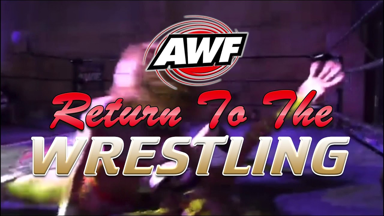 AWF Return To The Wrestling Tickets Selling Now at www.awfwrestling.com.au Hype Video