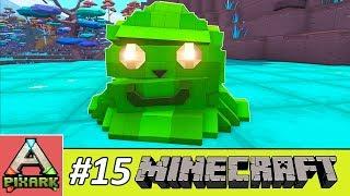 PIXARK - Minecraft Ark #15 - Taming Slime - Thuần Hóa Slime Chất Nhờn Ma Thuật