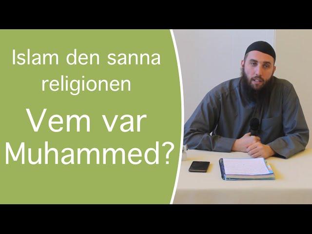 Islam - den sanna religionen | del 3 | - Vem var Muhammad? | Abu Dawud
