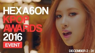 Baixar HEXA6ON KPOP AWARDS 2016! • EXO, BLACKPINK, Twice, BTS, and more! [VOTING CLOSED]