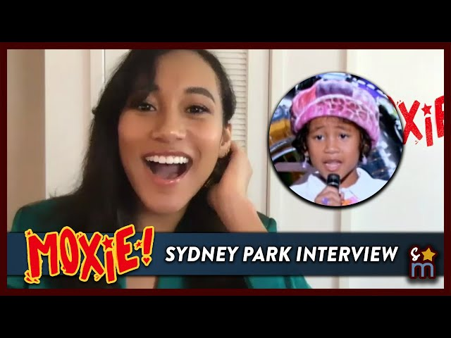 SYDNEY PARK Talks MOXIE, That's So Raven Anniversary & Diversity in Hollywood | Exclusive Interview