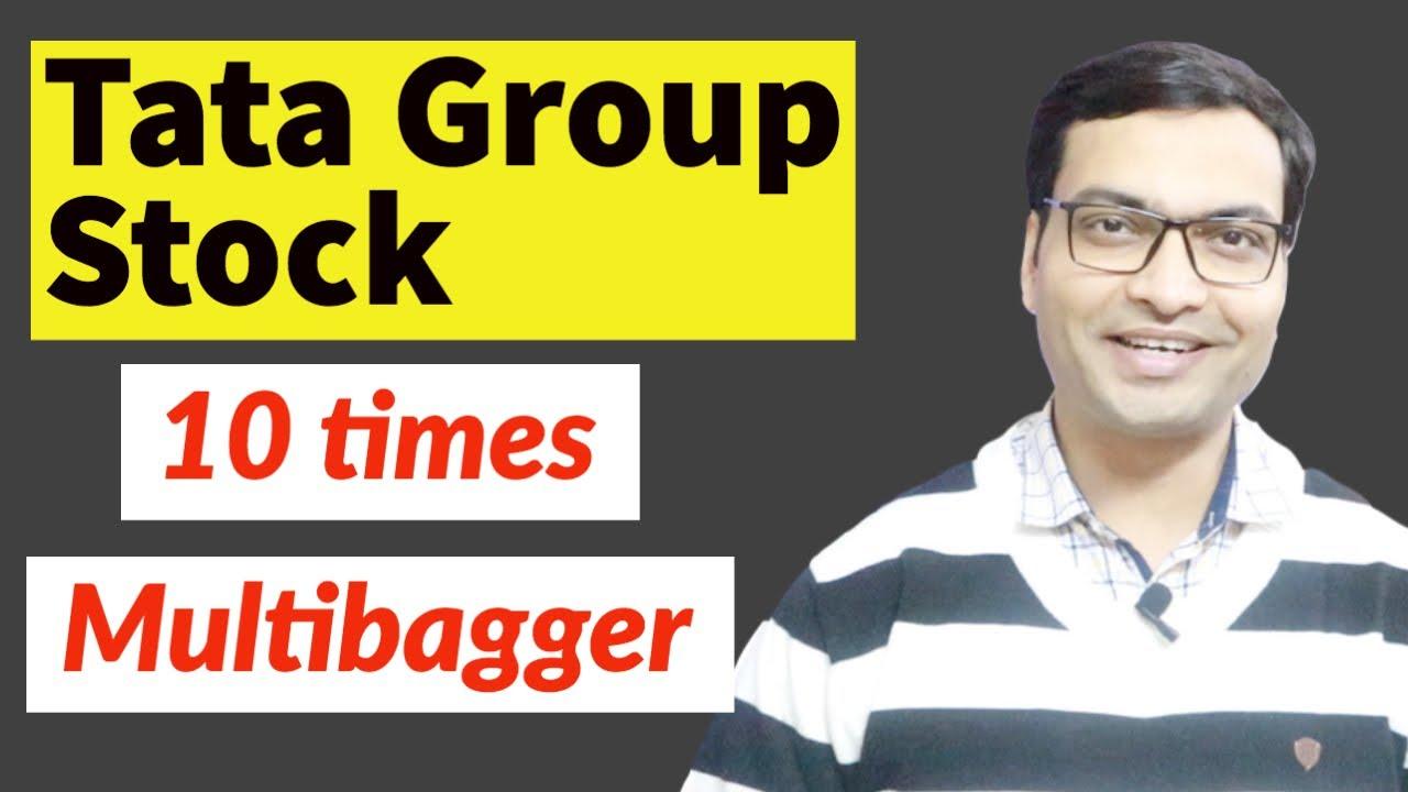 Tata Group Stock 10 times Multibagger