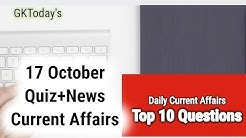 Daily Current Affairs October 17 , 2019 : English MCQs | GKToday