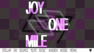 Stellar OM Source - Elite Excel (Kassem Mosse Remix) [Official Audio]