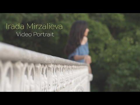 Irada Mirzalieva (Video Portrait)