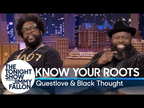 Know Your Roots with Questlove and Tariq 'Black Thought' Trotter