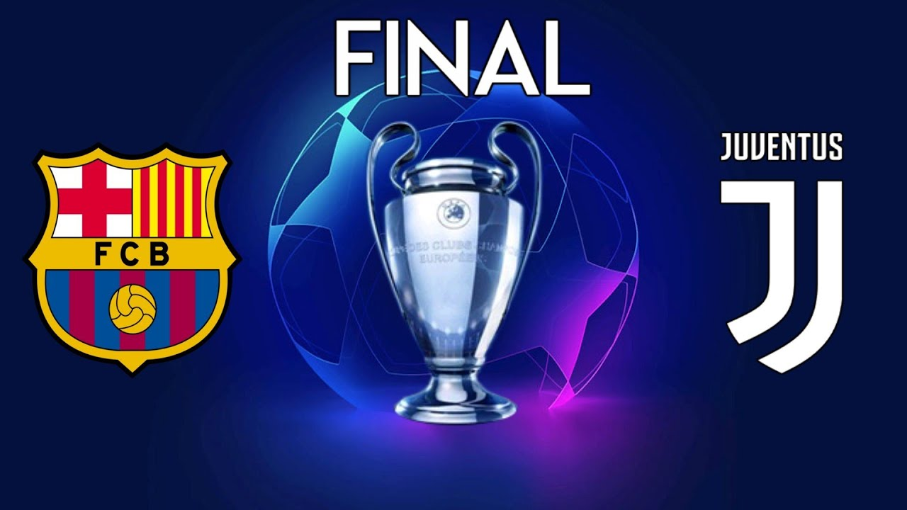 Uefa Champions League Final 2020 Barcelona Vs Juventus Youtube