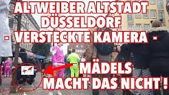 Mädels macht das nicht! In Düsseldorf mit versteckter Kamera an Altweiber Weiberfastnacht 2020
