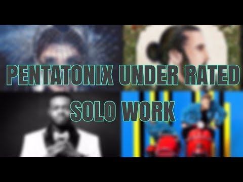 PENTATONIX UNDER RATED SOLO PROJECTS