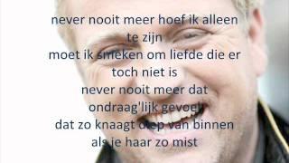 Never nooit meer - Gorden ft. Re-play *LYRICS ON SCREEN*