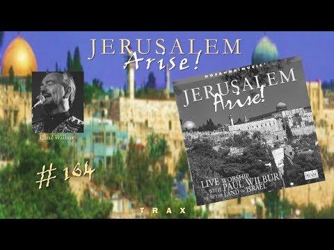 Paul Wilbur- Jerusalem Arise (Instrumental) (Full) (1999)