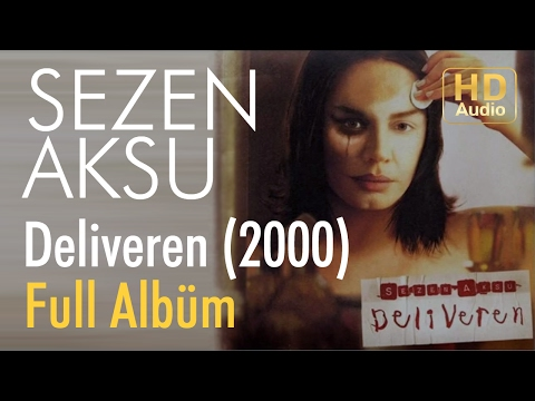 Sezen Aksu - Deliveren 2000 Full Albüm
