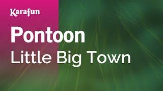 Karaoke Pontoon - Little Big Town *