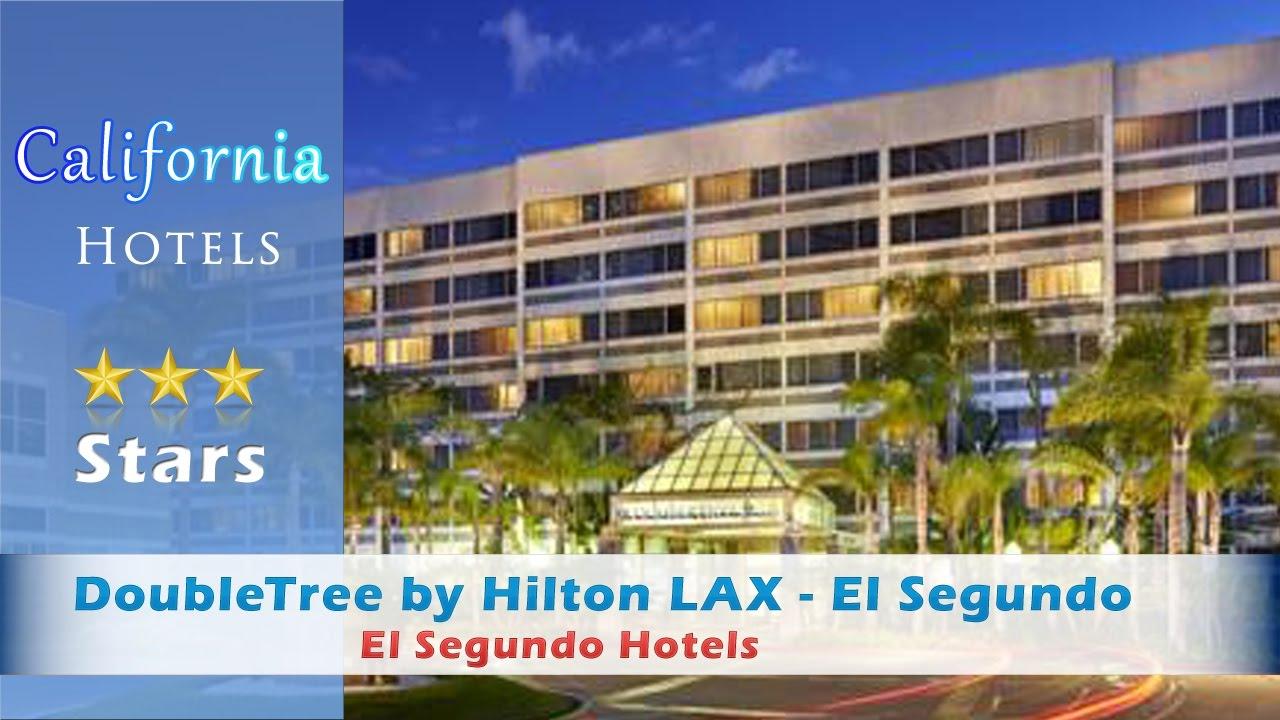 Doubletree By Hilton Lax El Segundo Hotels California