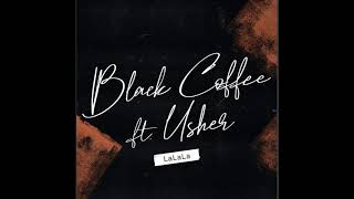 Black Coffee Ft. Usher - LaLaLa