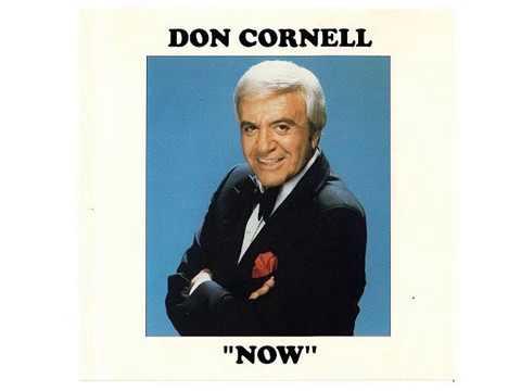 Don Cornell - Italian Medley (Mala Femmena - Amapola)