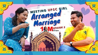Meeting UPSC Girl    Arranged Marriage    Episode-2 - Punar Vichar