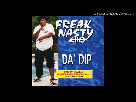 Freak Nasty - Da' Dip (Single Version)