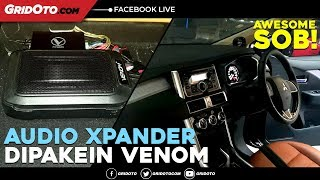 Pecah Banget Sob! Upgrade Audio Mitsubishi Xpander Pakai Venom