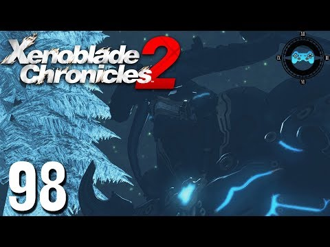 The Gentle Monster - Xenoblade Chronicles 2 Ep #98 [Blind Let's Play, Playthrough]