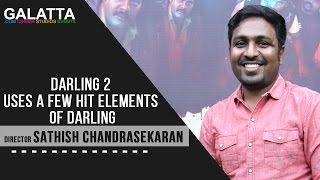 Darling 2 uses a few hit elements of Darling - Director Sathish Chandrasekaran