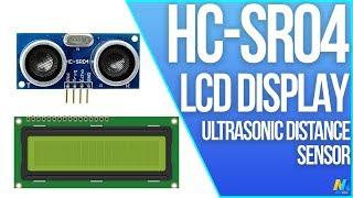 Using Ultrasonic Distance Sensor HC-SR04 with LCD Display and Arduino