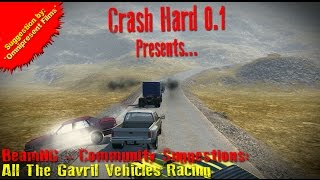 BeamNG - Community Suggestions: All The Gavril Vehicle Racing