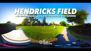 Hendricks Field Golf Course, a VR Experience