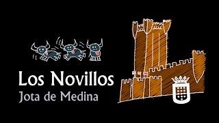 Los Novillos (Jota de Medina)