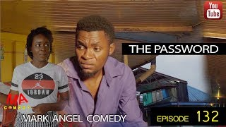 THE PASSWORD (Mark Angel Comedy Episode 132)