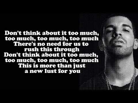 Drake   Too Much Lyrics On Screen