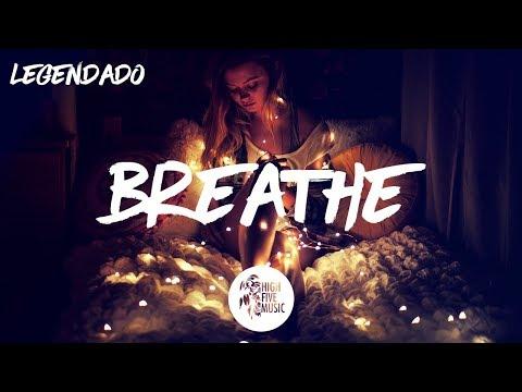 Jax Jones - Breathe ft. Ina Wroldsen [Tradução]