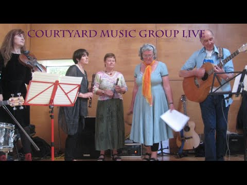 Courtyard Music Group Live | The Bonnie Labouring Boy (HD)