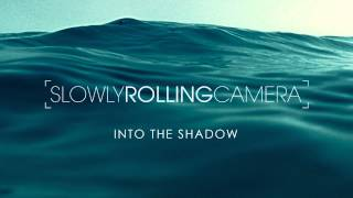 Slowly Rolling Camera -